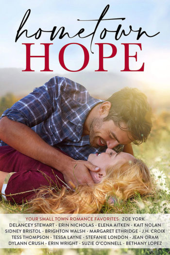 Hometown Hope: A Small Town Romance Anthology