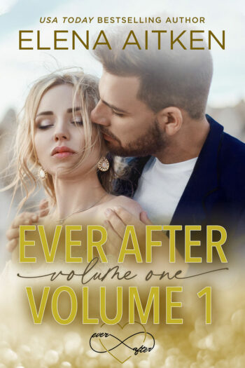 Ever After Series Volume 1
